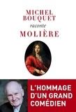 Michel Bouquet - Michel Bouquet raconte Molière.