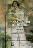 Michel Bourdeau et Jean-François Braunstein - Auguste Comte aujourd'hui précédé de Michel Houellebecq : préliminaires au positivisme.