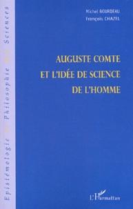 Michel Bourdeau et François Chazel - Auguste Comte et l'idée de science de l'homme.