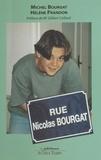 Michel Bourgat - Rue Nicolas Bourgat.