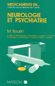 Michel Bourin et  Collectif - Médicaments en neurologie et psychiatrie.