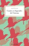 Michel Bournaud - Contes et légendes de l'oiseau.