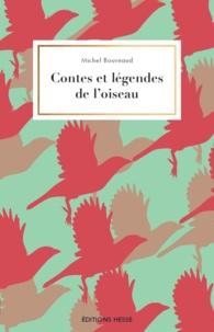 Téléchargement gratuit de livres audio pour mobile Contes et légendes de l'oiseau in French RTF par Michel Bournaud