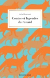 Michel Bournaud - Contes et légendes du renard.