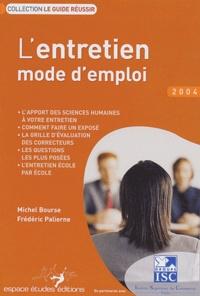 Michel Bourse et Frédéric Palierne - L'entretien mode d'emploi.