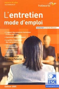 Michel Bourse et Frédéric Palierne - L'entretien - Mode d'emploi.