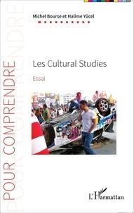 Michel Bourse et Halime Yücel - Les Cultural Studies.