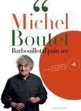 Michel Boutet - Barbouillot d'pain sec. 1 CD audio