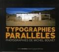 Michel Bouvet - Typographies parallèles.