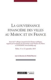 Galabria.be La gouvernance financière des villes au Maroc et en France - Actes du 9e colloque international de finances publiques, organisé par le ministère de l'Economie et des Finances du Maroc et FONDAFIP - Rabat, 11 et 12 septembre 2015 Image