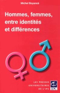 Michel Boyancé - Hommes, femmes, entre identités et différences.