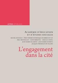 Michel Boyancé et Thierry-Dominique Humbrecht - L'engagement dans la cité.