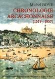 Michel Boyé - Chronologie arcachonnaise (1519-1957).