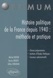 Michel Boyer et Bruno Benoît - Histoire politique de la France depuis 1940 : méthode et pratique.