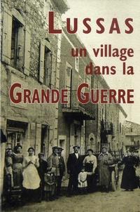 Michel Boyer - Lussas, un village dans la Grande Guerre.