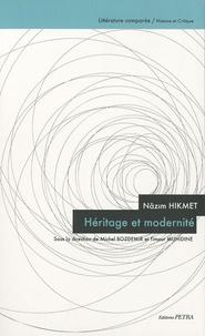 Michel Bozdémir et Timour Muhidine - Nâzim Hikmet - Héritage et modernité.