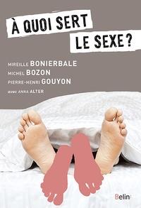 Michel Bozon et Mireille Bonierbale - A quoi sert le sexe ?.