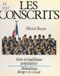Michel Bozon et Jean-Pierre Bozon - Les conscrits.