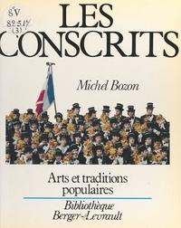 Michel Bozon et Jean-Pierre Bozon - Les conscrits.