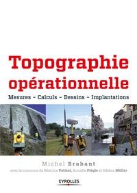 Michel Brabant - Topographie opérationnelle - Mesures, calculs, dessin, implantations.