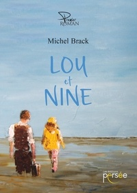 Michel Brack - Lou et Nine.