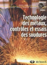 Michel Bramat - Technologie des métaux, contrôles et essais des soudures.