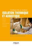 Michel Branchu - Les bases de l'isolation thermique et phonique.