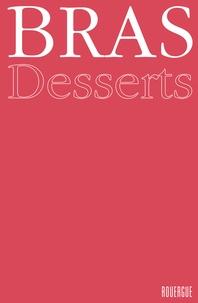 Michel Bras - Desserts.