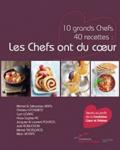 Michel Bras et Sébastien Bras - Les Chefs ont du coeur.