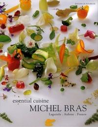 Michel Bras et Colette Gouvion - Michel Bras Essential Cuisine - Laguiole, Aubrac, France, édition en langue anglaise.