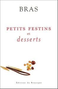 Michel Bras - Petits festins et desserts.
