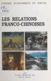 Michel Brasier - Les relations franco-chinoises.