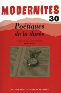 Michel Braud - Poétiques de la durée.