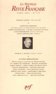 Michel Braudeau - La Nouvelle Revue Française N° 573, mars 2005 : .