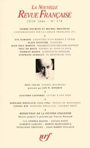 Michel Braudeau et Pierre Encrevé - La Nouvelle Revue Française N° 578, juin 2006 : .
