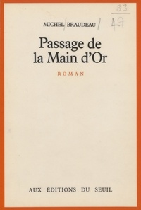 Michel Braudeau - Passage de la Main-d'Or.