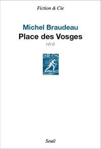 Michel Braudeau - Place des Vosges.