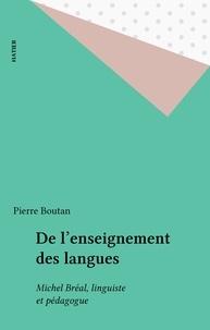 Michel Bréal - De l'enseignement des langues - Michel Bréal linguiste et pédagogue.