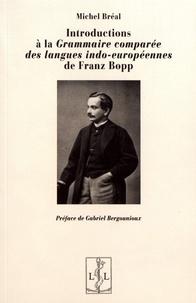 Michel Bréal - Introductions à la Grammaire comparée des langues indo-européennes de Franz Bopp.
