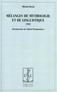 Michel Bréal - Mélanges de mythologie et de linguistique.