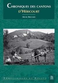 Michel Bregnard - Chroniques des cantons d'Héricourt.