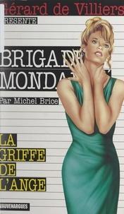 Michel Brice - La griffe de l'ange.