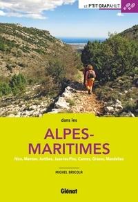 Michel Bricola - Balades en famille dans les Alpes-Maritimes - Nice, Menton, Antibes, Juan-les-Pins, Cannes, Grasse, Mandelieu.