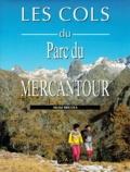 Michel Bricola - Les cols du Parc Mercantour.