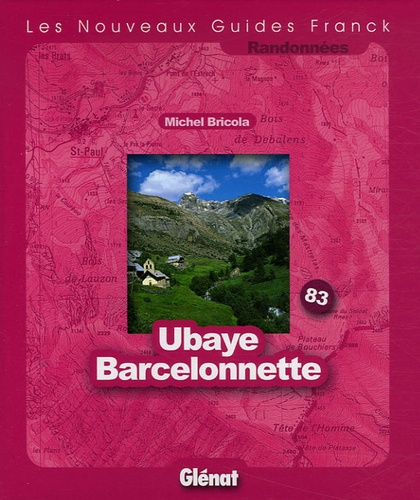 Michel Bricola - Ubaye Barcelonnette.