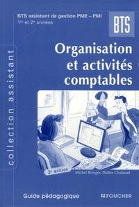 Michel Bringer et Didier Chabaud - Organisation et activités comptables BTS assistant de gestion PME-PMI - Guide pédagogique.