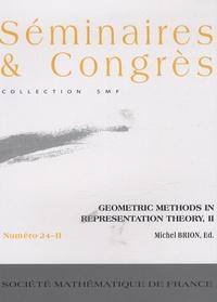 Michel Brion - Geometric methods in representation theory - Volume 2.