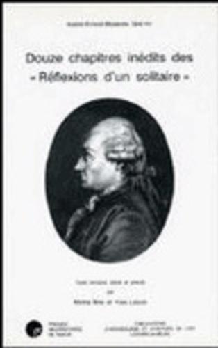 Michel Brix et Y. Lenoir - Douze chapitres inédits des  Réflexions d'un solitaire.
