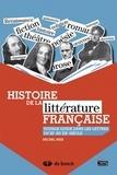 Michel Brix - Histoire de la littérature française - Voyage guidé dans les lettres du XIe au XXe siècle.