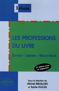Les professions du livre - Edition, librairie, bibliothèque.pdf